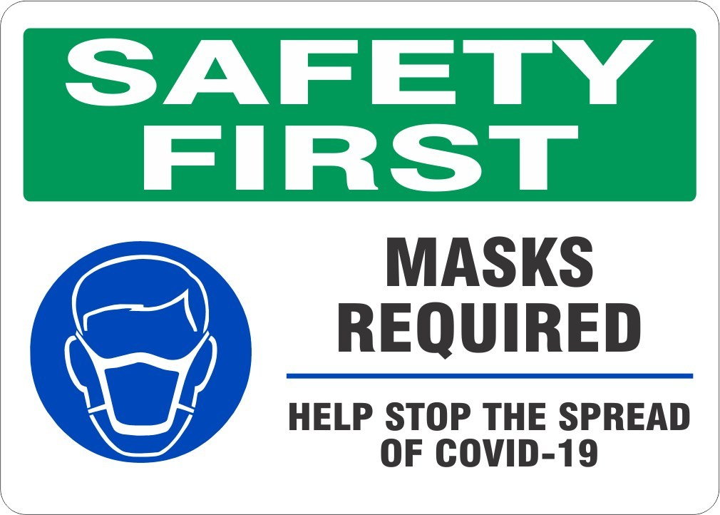 SAFETY FIRST MASKS REQUIRED HELP STOP THE SPREAD – GERM AND VIRUS PREVENTION #S-MRQ33