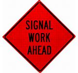 36x36 Signal Work Ahead