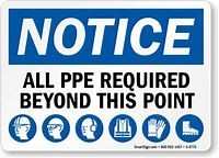 Notice All PPE Required Beyond This Point